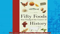 READ book  Fifty Foods That Changed the Course of History  FREE BOOOK ONLINE