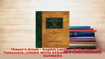 PDF  Thayers Greek  English Lexicon Of The New Testament CODED WITH STRONGS CONCORDANCE Download Online