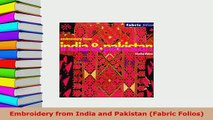 PDF  Embroidery from India and Pakistan Fabric Folios Download Full Ebook