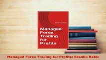 PDF  Managed Forex Trading for Profits Branko Rakic Ebook