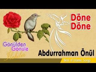 Abdurrahman Önül - Döne Döne