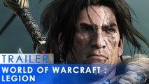 World of Warcraft Legion - Cinématique d'ouverture