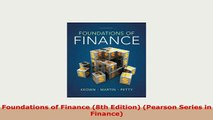 Download  Foundations of Finance 8th Edition Pearson Series in Finance Free Books