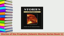 Download  Stories of the Prophets Islamic Stories Series Book 1  EBook