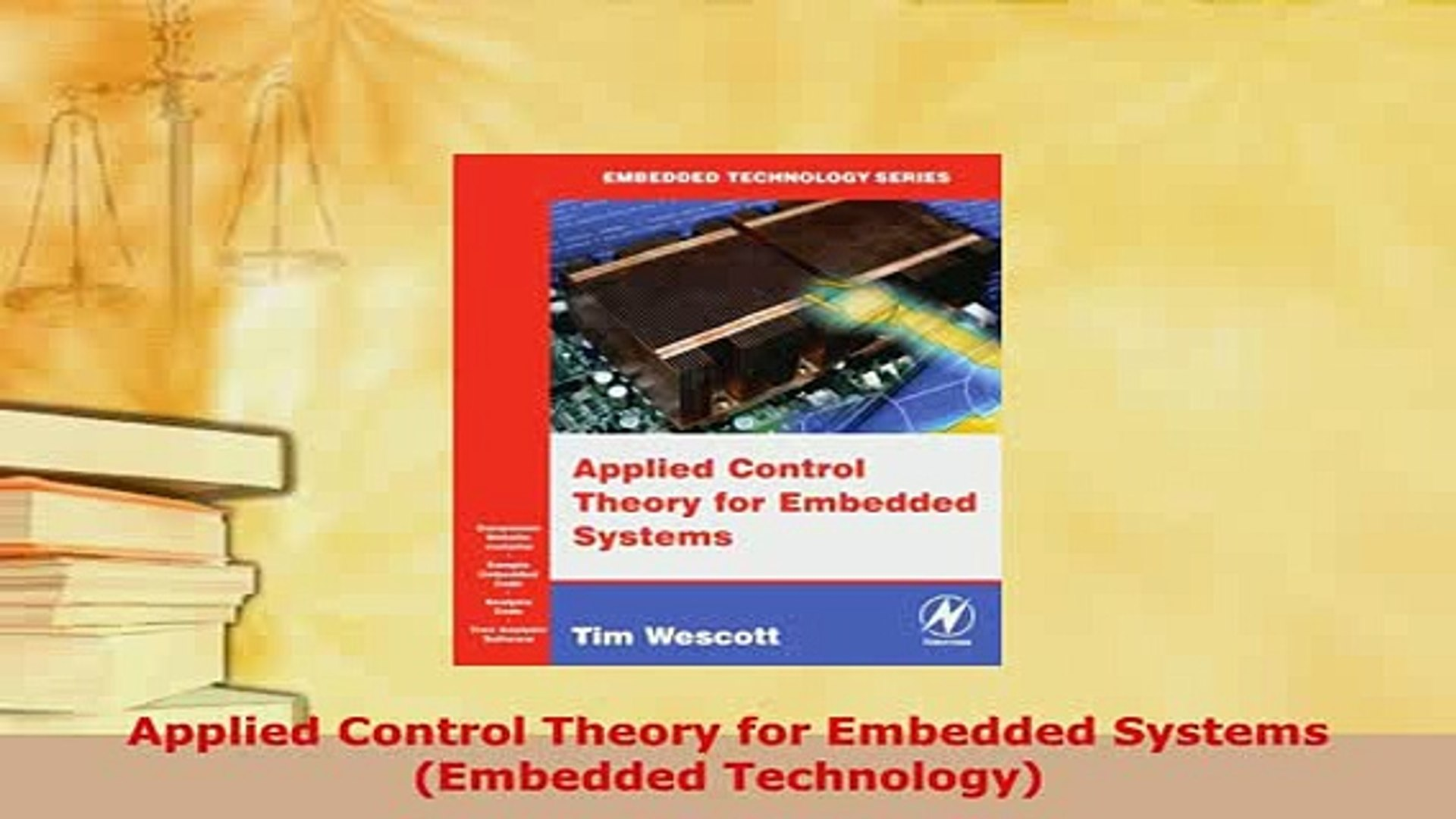 Applied Control Theory for Embedded Systems