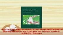 PDF  Das Ende des Babylonischen Exils Kulturgeschichtliche Epochenwende in der Literatur der  Read Online