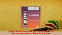 Download  Islam Questions and Answers  Basis for Jurisprudence and Islamic Rulings  Read Online