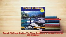 PDF  Trout Fishing Guide To New Zealands South Island 5th Edition Download Full Ebook