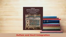 PDF  Sufism and Socil Integration  Read Online
