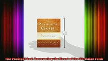 Read  The Prodigal God Recovering the Heart of the Christian Faith  Full EBook