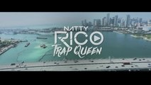 Natty Rico - Trap Queen (Official Music Video)