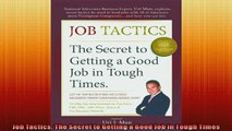 READ book  Job Tactics The Secret to Getting a Good Job in Tough Times  DOWNLOAD ONLINE
