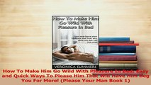 Stroke By Stroke How To Pleasure Him More Video Dailymotion