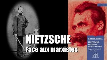 Domenico Losurdo : Nietzsche face aux marxistes 1