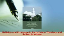 PDF  Religion and Mysticism in Early Islam Theology and Sufism in Yemen Free Books