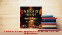 PDF  A Book of Verses 40 Illuminated Verses from the Noble Quran  Read Online