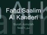 Must Listen!! Touching and Beautiful Quran Recitation by Fahd al kanderi - Surah Al-Jumu'ah