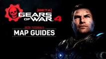GEARS OF WAR 4 BETA - Tutorial #2: Maps Overview (Xbox One) 2016 EN