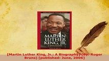 PDF  Martin Luther King Jr A Biography By Roger Bruns published June 2006 PDF Book Free