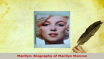 Download  Marilyn Biography of Marilyn Monroe Read Online