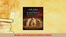 Download  Arabs and Empires before Islam PDF Full Ebook