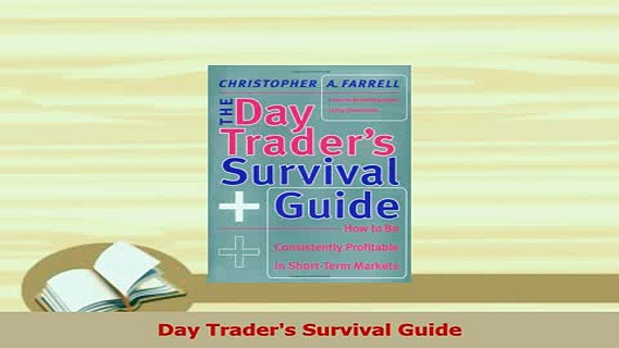PDF  Day Traders Survival Guide Read Online