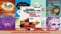 PDF  Desktop Applications with Microsoft Visual C 60 MCSD Training Kit by Microsoft Press Download Online