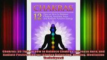 Read  Chakras 55 Tips on How to Balance Chakras Increase Aura and Radiate Positive Energy  Full EBook