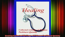 Read  HealingCollected Writings of Phineas Parkhurst Quimby  Full EBook