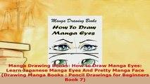 Download  Manga Drawing Books How to Draw Manga Eyes Learn Japanese Manga Eyes And Pretty Manga Free Books