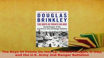 PDF  The Boys Of Pointe Du Hoc Lp Ronald Reagan DDay and the US Army 2nd Ranger Battalion Free Books