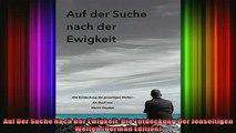 Read  Auf Der Suche Nach Der Ewigkeit Die Entdeckung Der Jenseitigen Welten German Edition  Full EBook