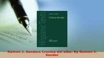 Download  Ramon J Senders Cronica del alba By Ramon J Sender  EBook
