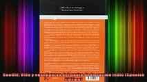 Read  Gandhi Vida y enseñanzas del padre de la nación india Spanish Edition  Full EBook
