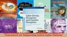 PDF  Cyber Denial Deception and Counter Deception A Framework for Supporting Active Cyber Read Full Ebook