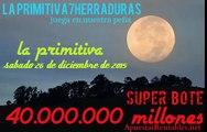 la primitivala  primitiva sabado 26 de diciembre GRAN BOTE 40.000.000 euros para vivir como quieras.