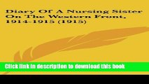 Download Diary Of A Nursing Sister On The Western Front, 1914-1915 (1915)  PDF Free
