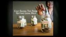 Cost-Saving Tips From Getting Legal Help