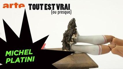Michel Platini - Tout est vrai (ou presque) - ARTE