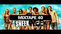 Chill Out Mixes MIXTAPE 40 'SNEEKWEEK Soundtrack Mix'