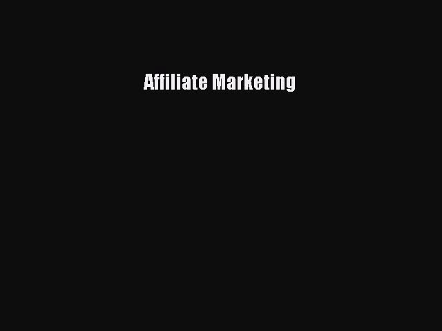 Read Affiliate Marketing Ebook Free