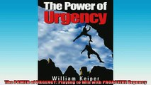 FREE DOWNLOAD  The POWER of URGENCY Playing to Win with PROACTIVE Urgency  DOWNLOAD ONLINE