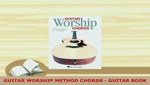 PDF  GUITAR WORSHIP METHOD CHORDS  GUITAR BOOK  EBook