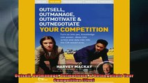 READ book  Outsell Outmanage Outmotivate  Outnegotiate Your Competition Live  FREE BOOOK ONLINE