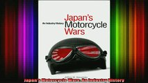 READ Ebooks FREE  Japans Motorcycle Wars An Industry History Full EBook