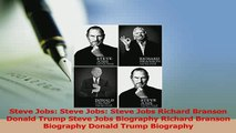 Read  Steve Jobs Steve Jobs Steve Jobs Richard Branson Donald Trump Steve Jobs Biography Ebook Free