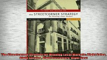 Free PDF Downlaod  The Streetcorner Strategy for Winning Local Markets Right Sales Right Service Right  BOOK ONLINE