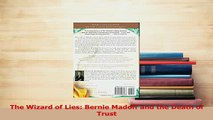 PDF  The Wizard of Lies Bernie Madoff and the Death of Trust Download Full Ebook