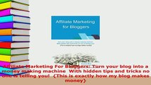 PDF  Affiliate Marketing For Bloggers Turn your blog into a money making machine  With hidden Free Books