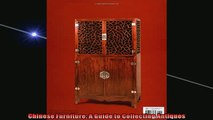 READ book  Chinese Furniture A Guide to Collecting Antiques  FREE BOOOK ONLINE